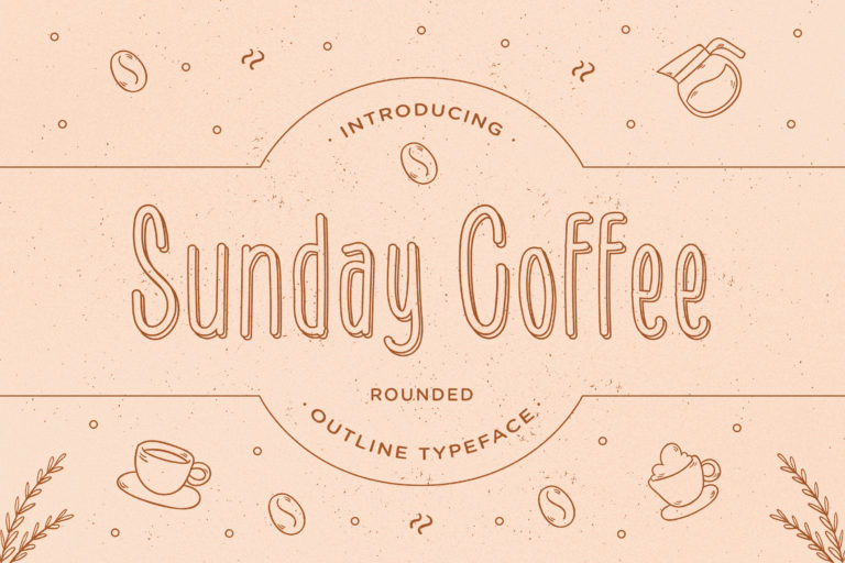 Sunday Coffee - Rounded Outline Typeface