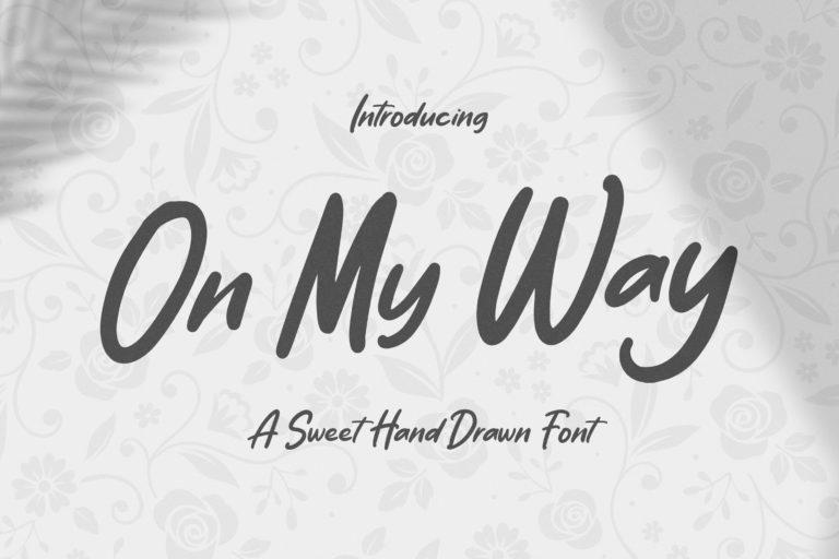 On My Way - Sweet Hand Drawn Font