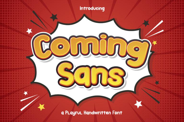 Coming Sans - Playful Handwritten Font
