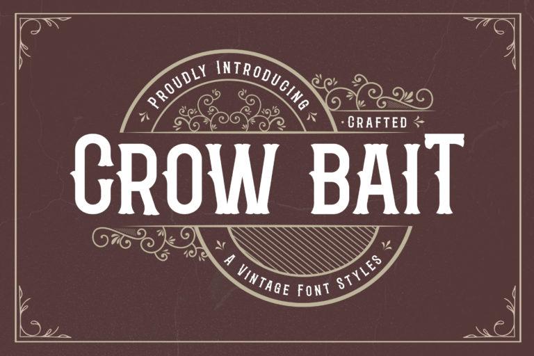 Crow Bait - A Vintage Font Style