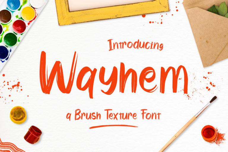 Wayhem - Textured Brush Font