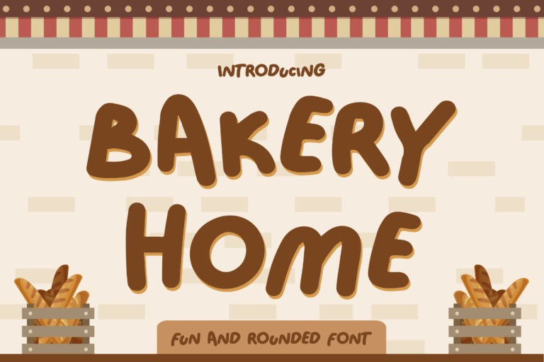 Bakery Home - Funny Font