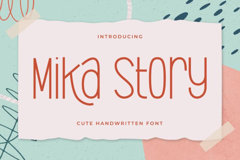 Mika Story - Cute Handwritten Font