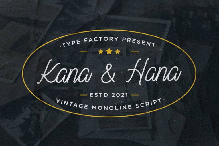 Kana & Hana - Vintage Monoline Script