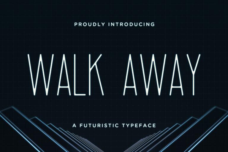 Walk Away - Futuristic Font