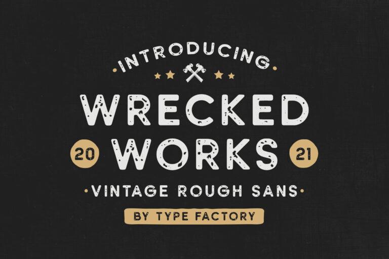 Wrecked Works - Vintage Rough Sans