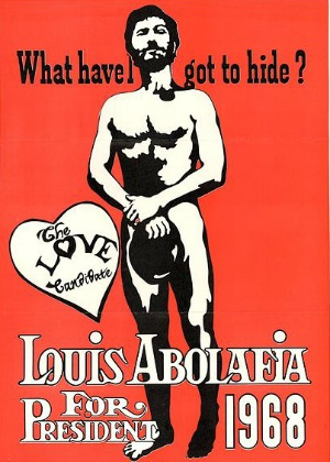 Poster from Louis Abolafia's presidential campaign, 1968. By permission of Louis Abolafia Campaign.