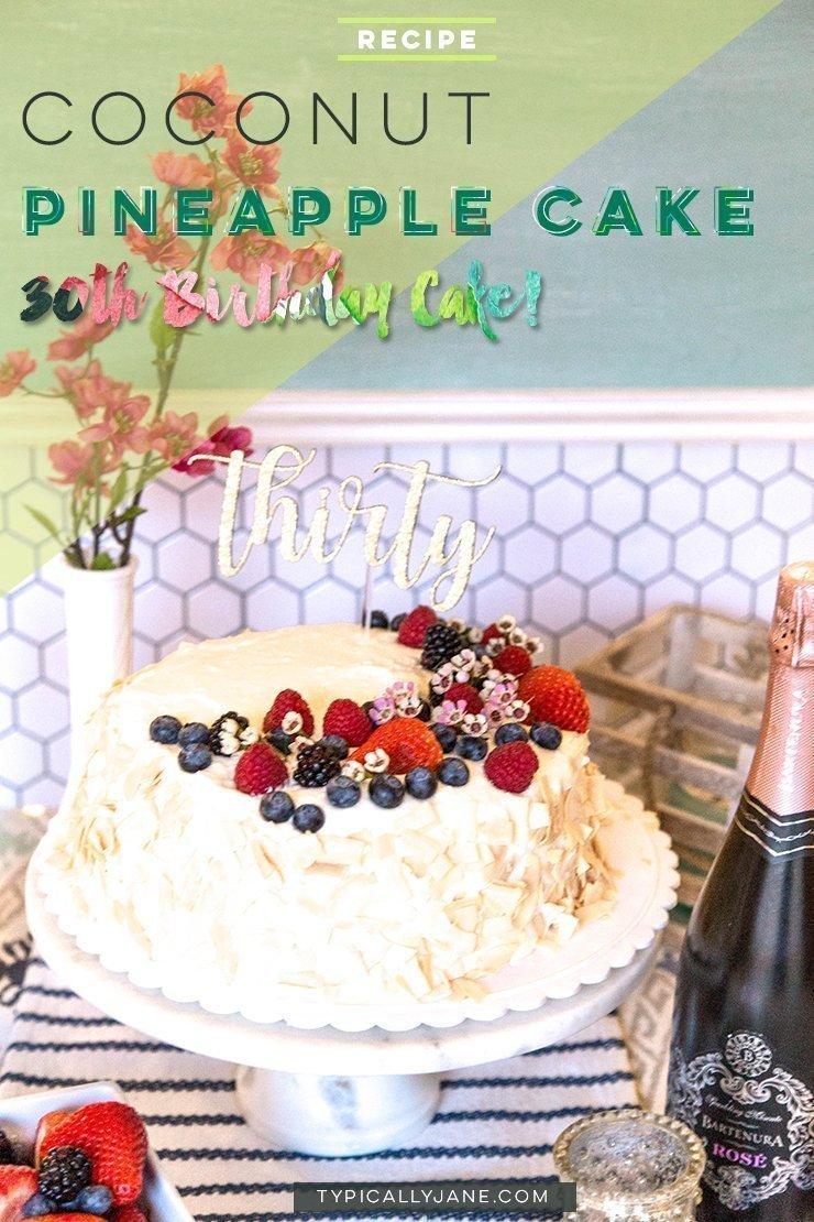 Miraculous Coconut Pineapple Pound Cake 30Th Birthday Cake Personalised Birthday Cards Paralily Jamesorg