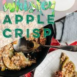 whiskey apple crisp, healthy desserts, recipe, easy, under 100 calories, simple, easy, no sugar, clean, vegan,