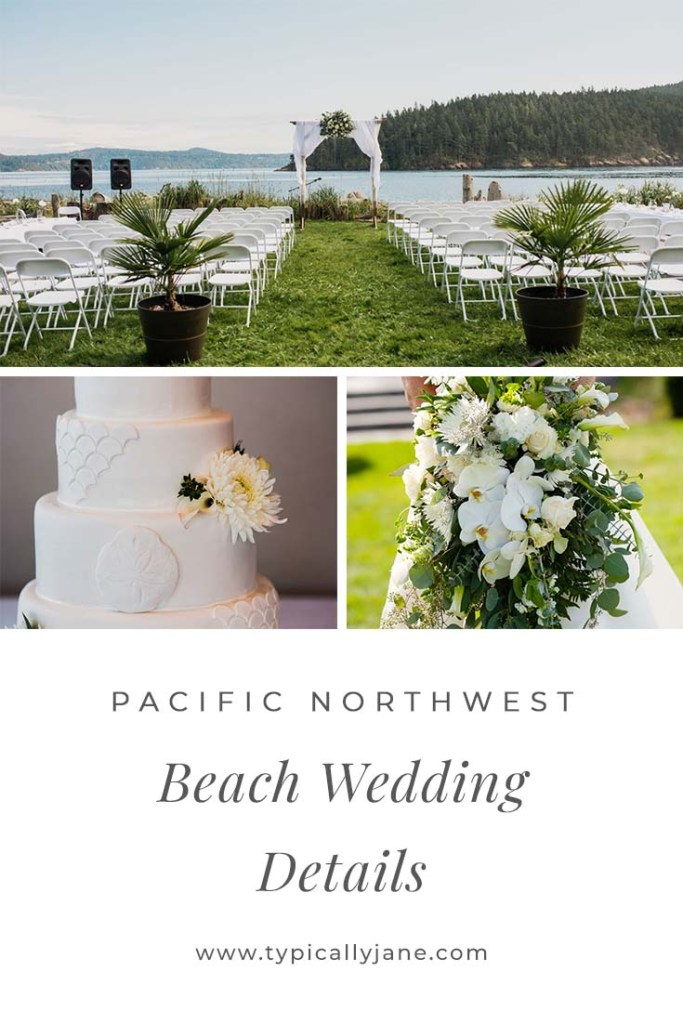 Pacific Northwest Beach wedding details, outdoor beach wedding venue, beach wedding cake, white and green floral bouquet
