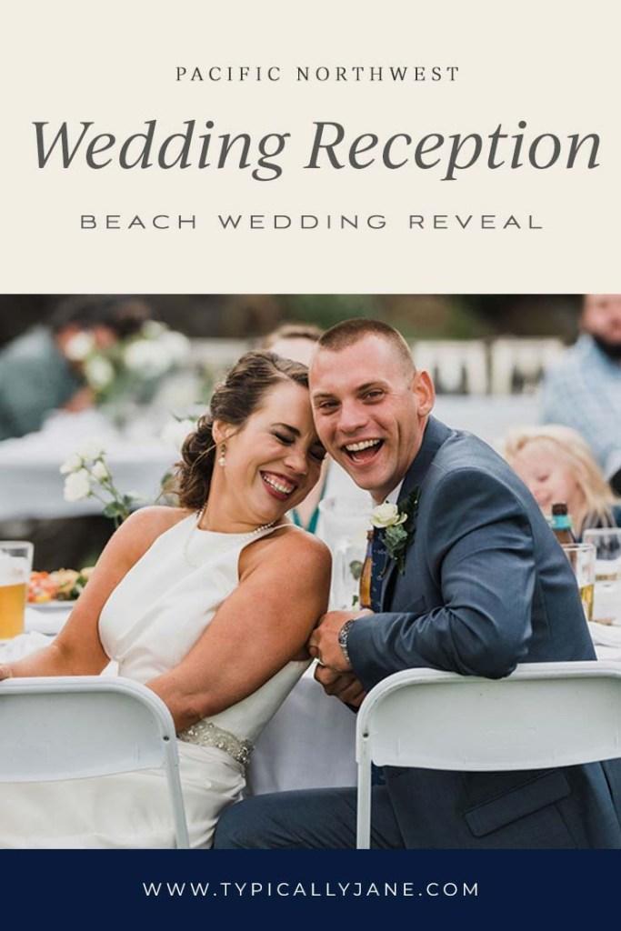 Pacific Northwest wedding reception reveal beach wedding