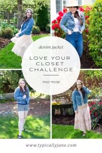love your closet challenge may denim jacket recap. How to wear a denim jacket 4 ways