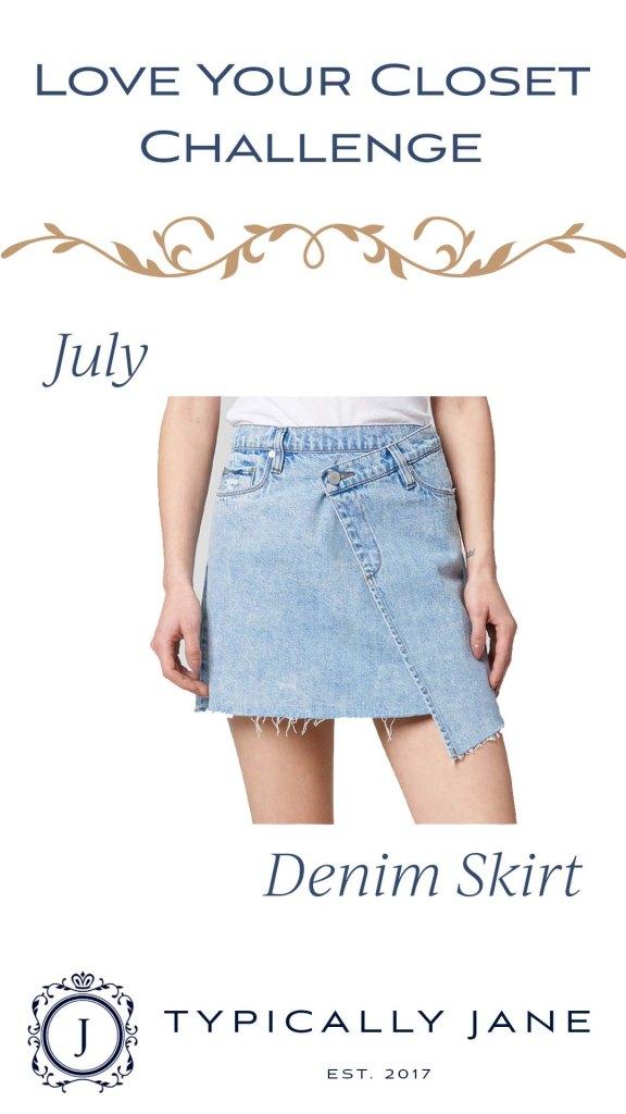 Love Your Closet Challenge July 2020 Denim Skirt 4 different ways to wear a denim skirt