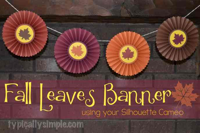 Create this simple paper banner for your fireplace mantel using your silhouette cameo