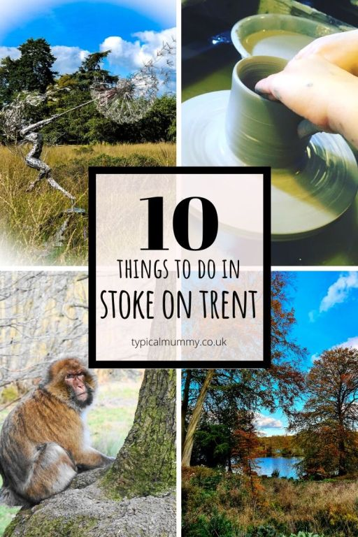 10 Things to do in Stoke on Trent - typicalmummy.co.uk