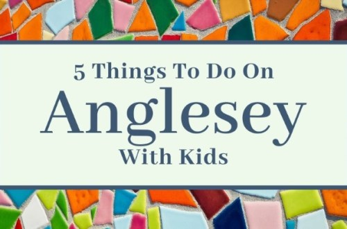 5 things to do on Anglesey with kids