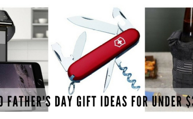10 Father S Day Gifts For Under 30 For Students On A Budget