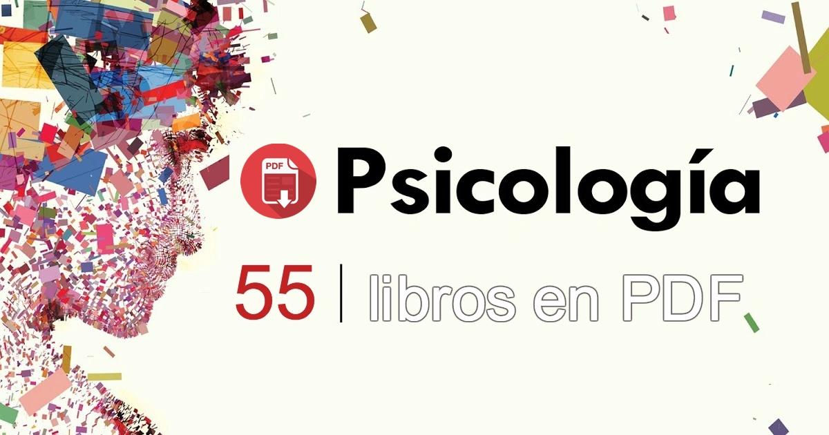 55 LIBROS DE PSICOLOGÍA EN PDF
