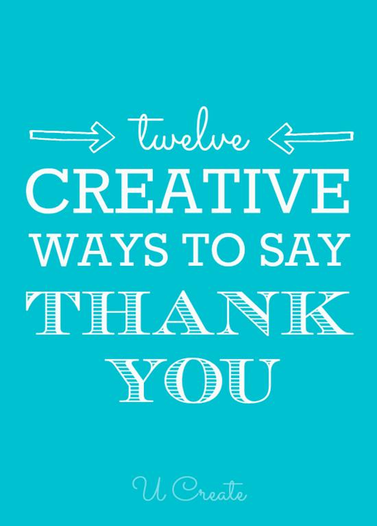 Creative Ways To Say Thank You  U Create