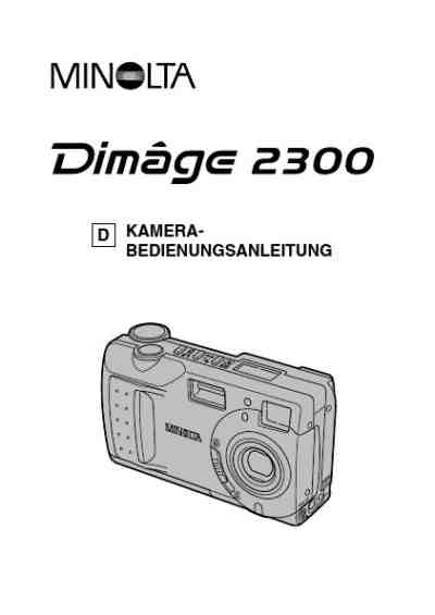 MINOLTA DIMAGE 2300 The camera/ Camera download manual for