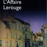 L'affaire Lerouge : Emile Gaboriau