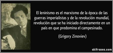frase-el-leninismo-es-el-marxismo-de-la-epoca-de-las-guerras-imperialistas-y-de-la-revolucion-mundial-grigory-zinoviev-134913