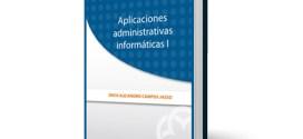 Aplicaciones Administrativas informáticas I