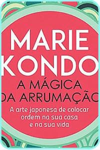Livro de Marie Kondo: A mágica da arrumação