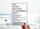 "Conferencia: ""Past, present and future of environmental rights"