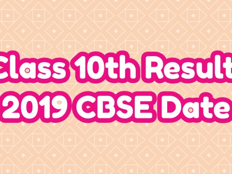 Class 10th Result 2019 CBSE Date