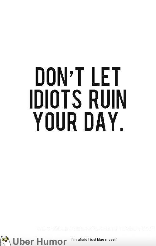 Humorous Quotes Of The Day. QuotesGram