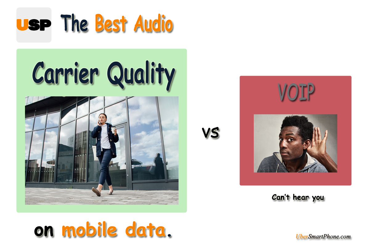 Carrier Quality delivers the best audio on mobile data