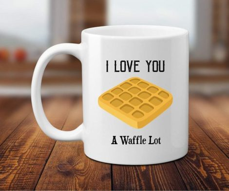 I Love You A Waffle Coffee Mug