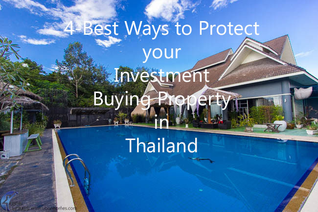 4 Best Ways to Protect Your Investment Buying Property in Thailand