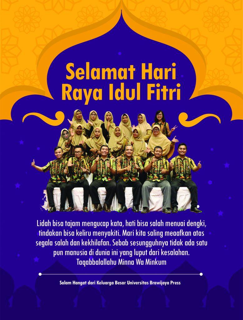Selamat Hari Raya Idul Fitri 1439h Ub Press