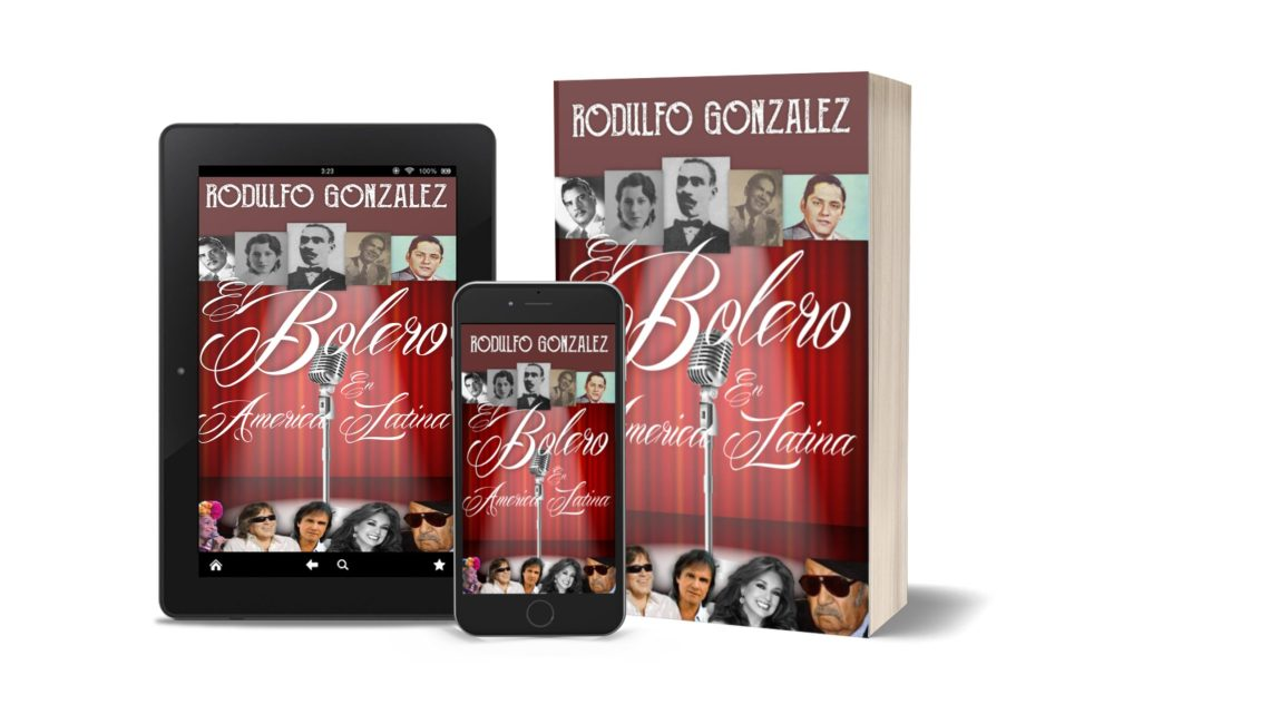 El Bolero en America Latina de Rodulfo Gonzalez