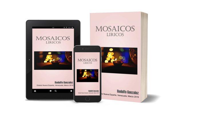 Mosaicos Liricos por Rodulfo Gonzalez