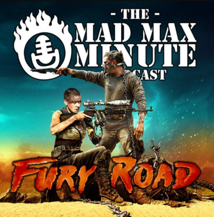 Podcast recommendation: 'Mad Max Minute: Fury Road'