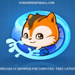 Download UC Browser for computer – UC Browser Free Download