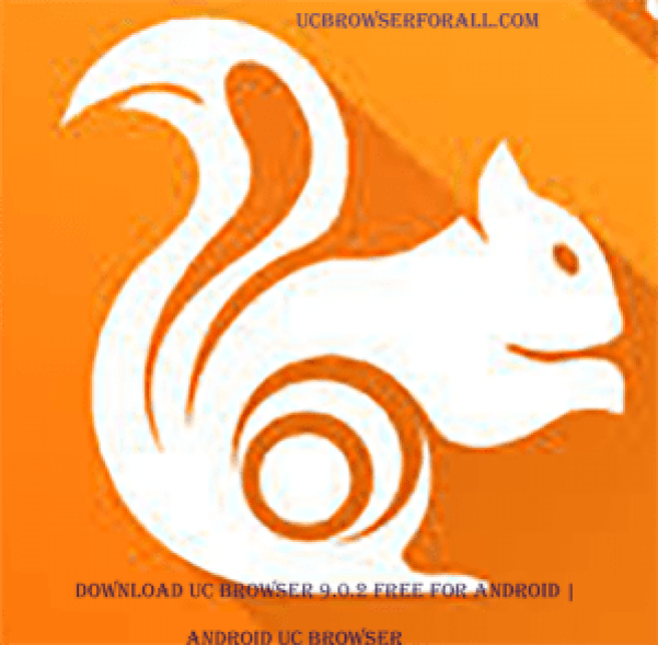Download UC Browser 9.0.2 free for Android - Free UC Browser
