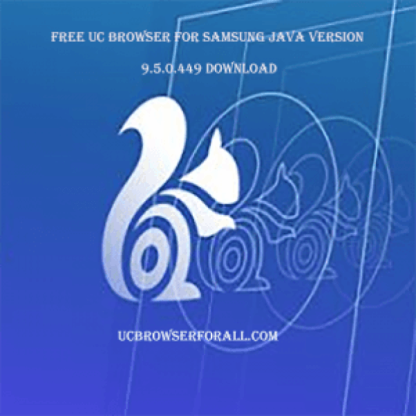 Free UC Browser for Samsung Java Version 9.5.0.449  - Download UC Browser