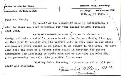 Letter from Diarmuid O'Riain to UCD President Dr Thomas Murphy, 12th April 1975, expressing thanks for the donation of £100 [NFC].
