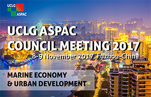 UCLG ASPAC Council Meeting 2017