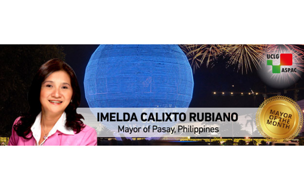 Mayor Imelda G. Calixto-Rubiano of Pasay City: Bringing Leadership for Local Improvement