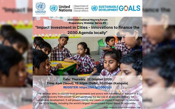 "International Mayors Forum Preparatory Webinar Series – Webinar #5: ""Impact Investment in Cities – Innovations to finance the 2030 Agenda Locally"""