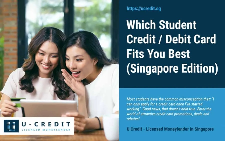 Which Student Credit/Debit Card Fits You Best in Singapore (2018 Update)