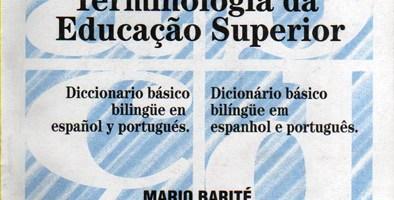 Terminología de la Educación Superior. Diccionario básico bilingüe en español y portugués