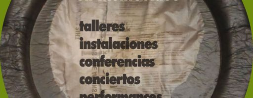 Monteaudio: festival internacional de arte sonoro