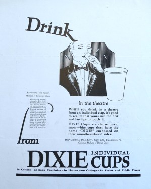 Dixie advertisement, around 1925. (Hugh Moore Dixie Cup Company Collection, Special Collections and College Archives, Skillman Library, Lafayette College.)