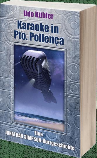Karaoke in Pro. Pollenca | Kurzgeschichte | Jonathan Simpson | Udo Kübler